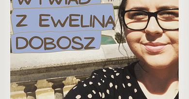 """Wywiad z Eweliną Dobosz - Autorka książki """"Nowa tożsamość"""""""
