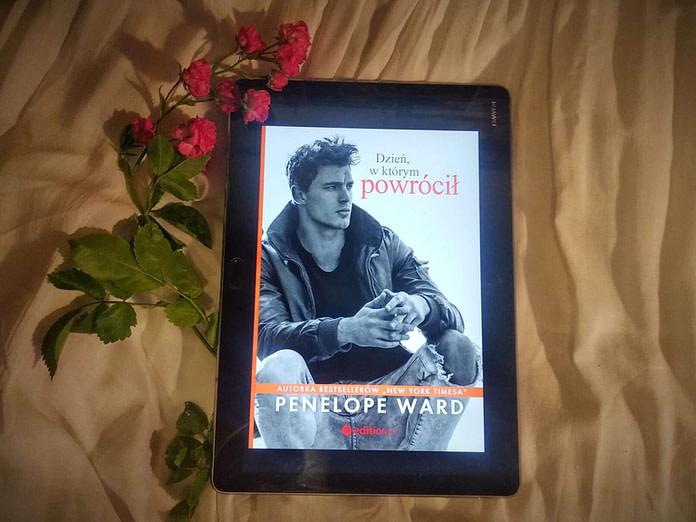 Dzień, w którym powrócił – Penelope Ward – recenzja książki